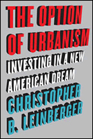 Cover: The Option of Urbanism: Investing in a New American Dream