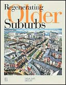 Cover: Regenerating Older Suburbs