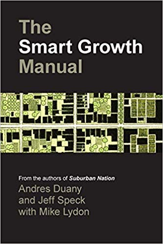 The Smart Growth Manual, a book about transit oriented development by y Andres Duany, Jeff Speck, and Mike Lydon.