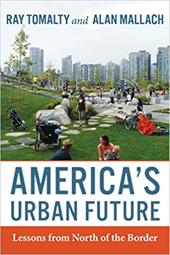 America's Urban Future, a book about transit oriented development by Ray Tomalty and Alan Mallach.