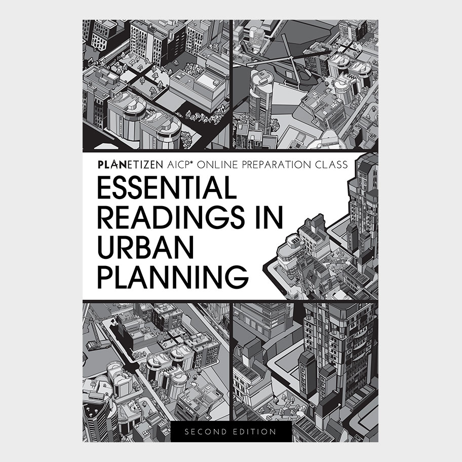 Essential Readings In Urban Planning Planetizen